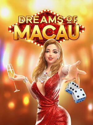 Dreams of Macau - PG Soft - dreams-of-macau